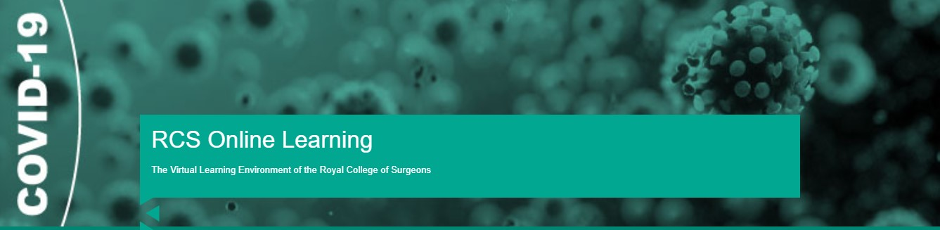 New Royal College of Surgeons COVID-19 Virtual Learning Environment (VLE)